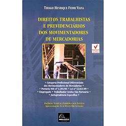 Direitos Trabalhistas e Previdenciários dos Movimentadores de Mercadorias