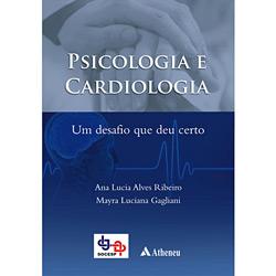 Psicologia e Cardiologia: um Desafio Que Deu Certo