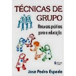 Tecnicas de Grupo - Recursos Praticos para a Educacao