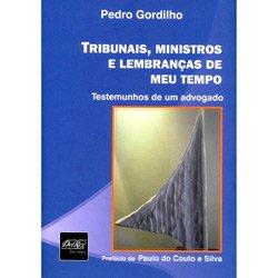 Tribunais, Ministros e Lembrancas do Meu Tempo