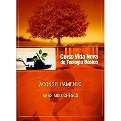 Curso Vida Nova de Teologia Basica - Vol. - Aconselhamento