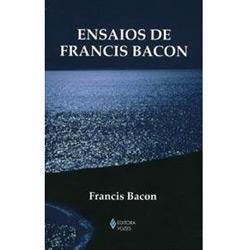 Ensaios de Francis Bacon - Textos Filosoficos