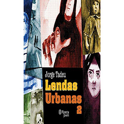 Lendas Urbanas - Volume 2