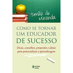 Como Se Tornar um Educador de Sucesso