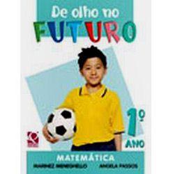 De Olho no Futuro - Matemática - 1º Ano-co-mercado