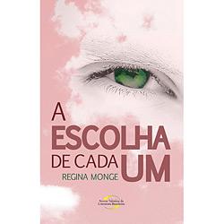 Escolha de Cada um - Novos Talentos da Literatura Brasileira