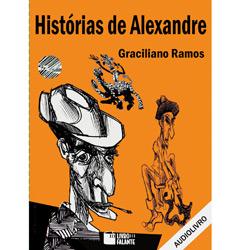 Histórias de Alexandre - Autor Graciliano Ramos - Cd de Audiolivro