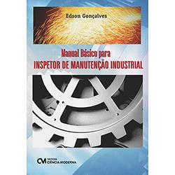 Manual Básico para Inspetor de Manutenção Industrial