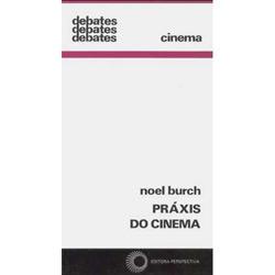 Práxis do Cinema - Vol.149 - Coleção Debates