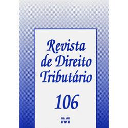 Revista de Direito Tributário - Volume 106