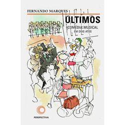 Ultimos - Comedia Musical em Dois Atos