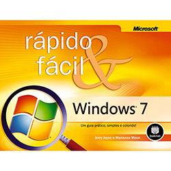 Windows 7 - Rápido e Fácil