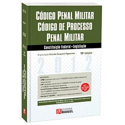 Leis Rideel 2012 - Código Penal Militar e Código de Processo Penal Militar
