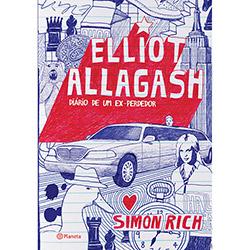 Elliot Allagash: Diário de um Ex-perdedor - Simon Rich