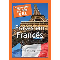 Guia de Bolso para Quem Nao e C.d.f: Frases em Frances, O