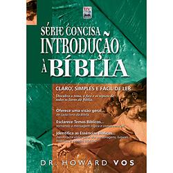 Série Concisa Introdução à Bíblia Sagrada: Claro Simples e Claro de Ler