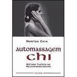 Automassagem Chi o Metodo Taoista de Rejuvenescim
