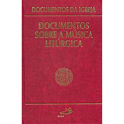 Documentos Sobre a Musica Liturgica