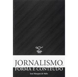 Jornalismo, Forma e Conteúdo