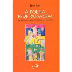 Poesia Pede Passagem, A