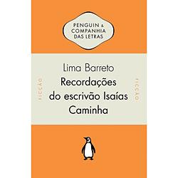 Recordações do Escrivão Isaías Caminha - Raul Loureiro