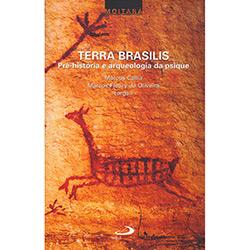 Terra Brasilis - Pre-historia e Arqueologia da Psique