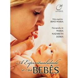 Espiritualidade e os Bebês, A