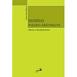 Dionisio Pseudo-areopagita: Mistica e Neoplatonismo