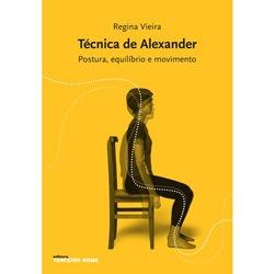 Tecnica de Alexander - Postura, Equilibrio e Movimento