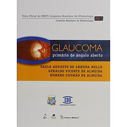 Glaucoma Primário de Ângulo Aberto - Paulo Augusto de Arruda Mello, Geraldo Vicente de Almeida e Homero Gusmão de Almeida
