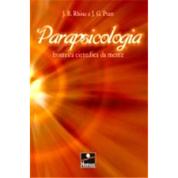 Parapsicologia - Fronteira Cientifica da Mente