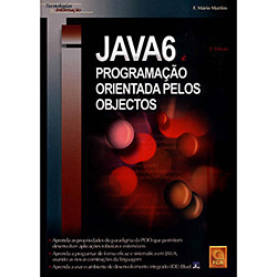 Tecnologias de Informação - Java 6 e Programação Orientada pelos Objetos