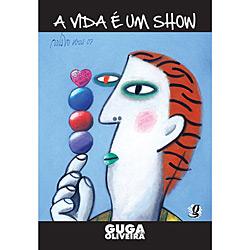 A Vida É um Show