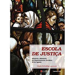 Escola de Justiça: História e Memória do Departamento Jurídico Xi de Agosto