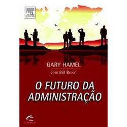 Futuro da Administração, O