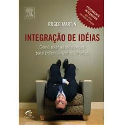 Integracao de Ideia - Como Usar as Diferencas para Potencializar Resultados