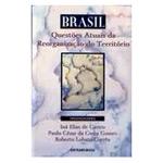 Brasil- Questoes Atuais da Reorganizacao do Territorio