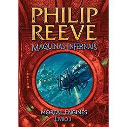 Máquinas Infernais - Vol. 3 - Coleção Mortal Engines