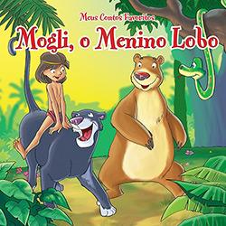 Mogli, o Menino Lobo: Meus Contos Favoritos