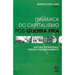 Dinamica do Capitalismo Pos-guerra Fria