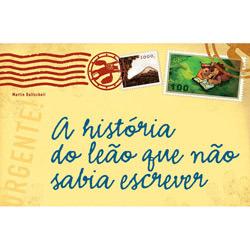 História do Leão Que Não Sabia Escrever, A