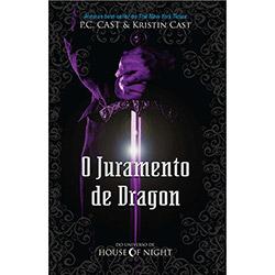 Juramento de Dragon, o - do Universo de House Of Night (0)