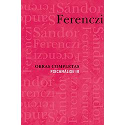 Obras Completas: Psicanálise - Vol. 3
