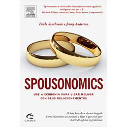 Spousonomics: Use a Economia para Lidar Melhor Com Seus Relacionamentos