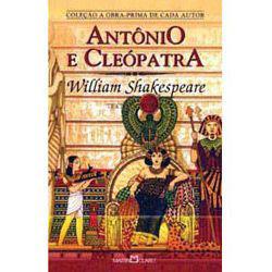Antonio e Cleopatra - a Obra-prima de Cada Autor