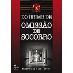 Do Crime a Omissão de Socorro