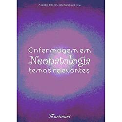 Enfermagem em Neonatologia: Temas Relevantes