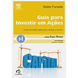 Guia para Investir em Ações - Coleção Expo-money