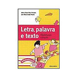 Letra, Palavra e Texto: Alfabetização e Projetos