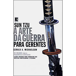 Sun Tzu a Arte da Guerra para Gerentes
